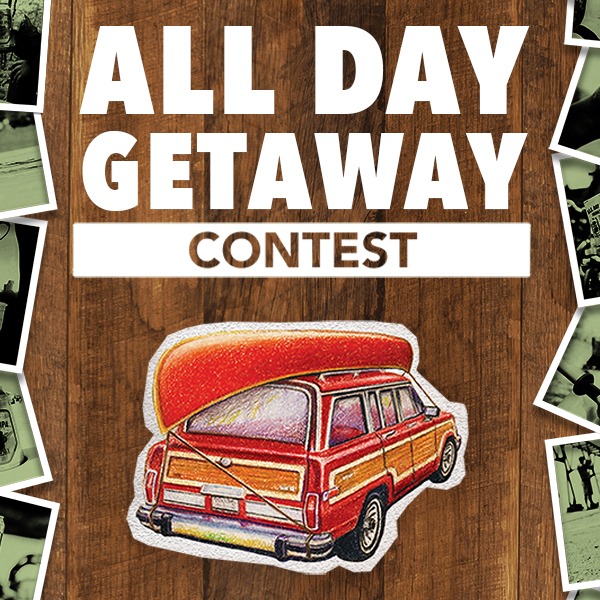 All Day Getaway Contest poster